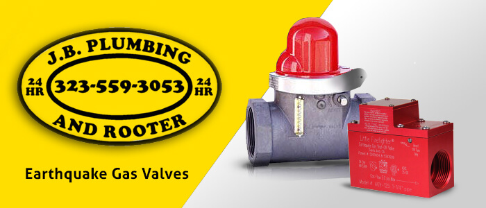 plumber in los angeles - Earthquake Gas Valves